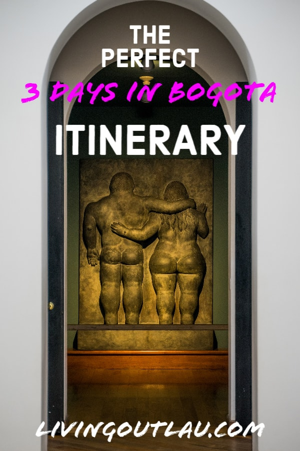 3-days-in-bogota-itinerary-Colombia-Pinterest