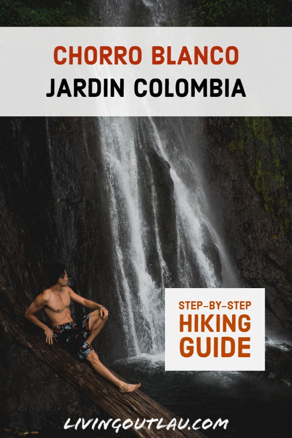 Chorro-Blanco-Jardin-Colombia-Hiking-Pinterest