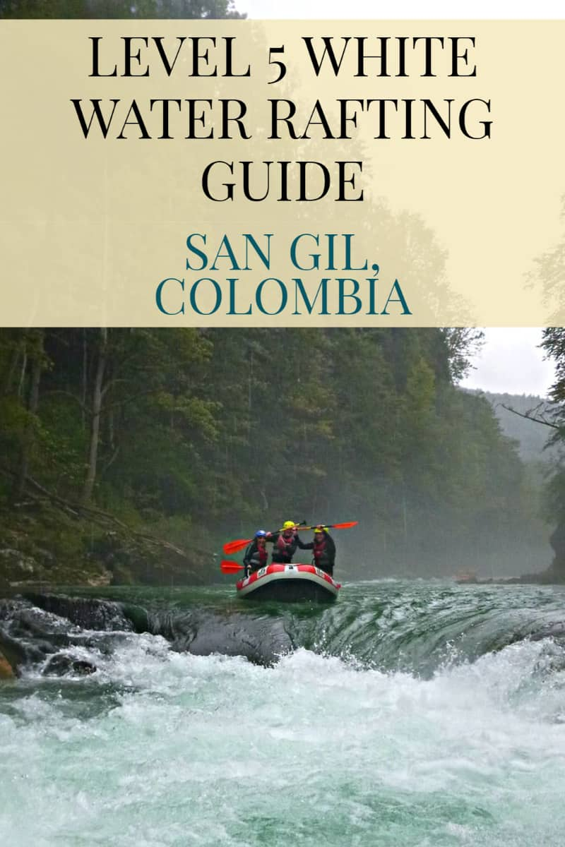 Rafting-In-San-Gil-Colombia-Pinterest