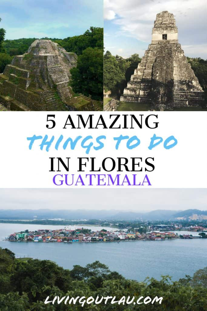 Things To Do in Flores Guatemala 3