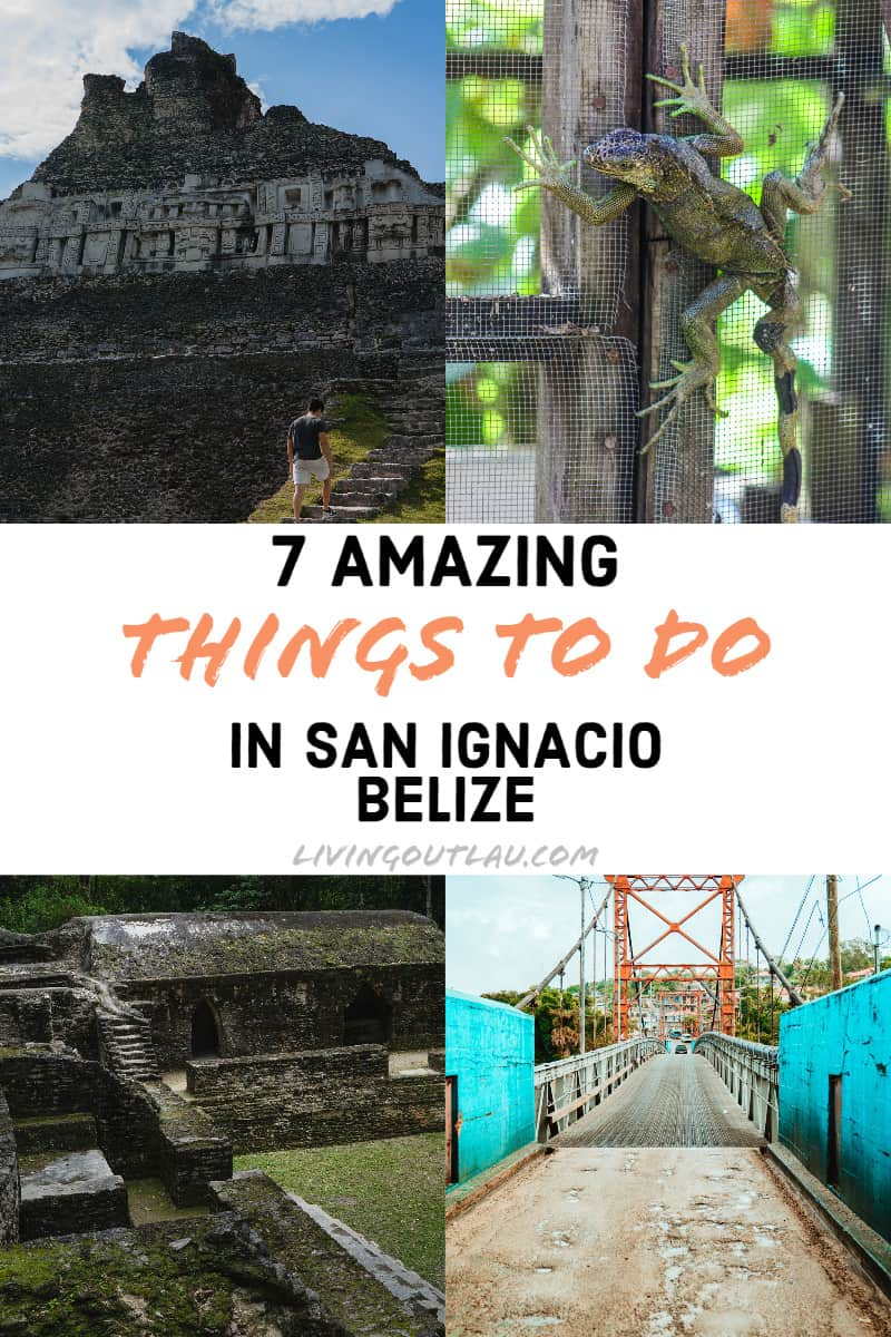 Things-To-Do-in-San-Ignacio-Belize-Pinterest