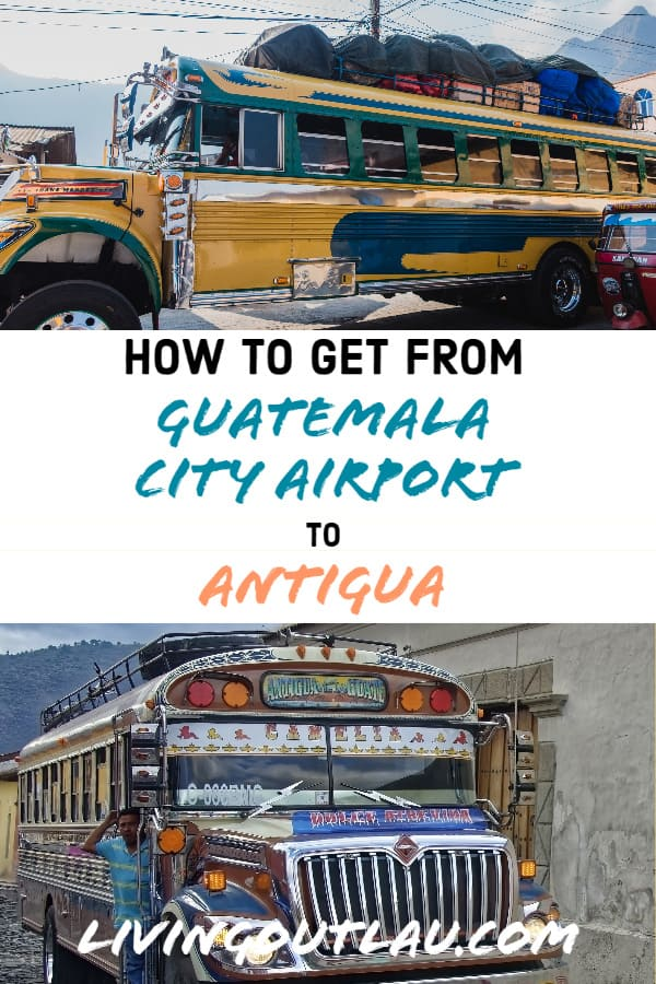 Guatemala-City-Airport-Guide-To-Antigua-Pinterest
