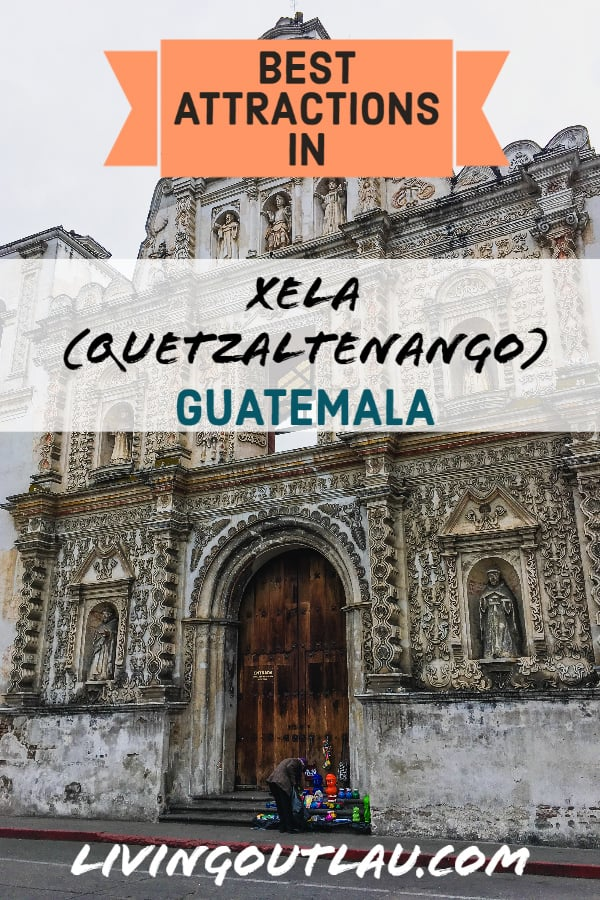 Things-to-do-in-xela-Quetzaltenango-Guatemala-Pinterest