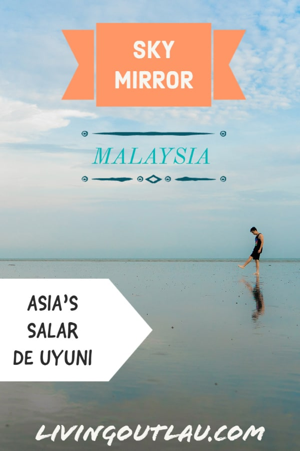 Sky-Mirror-Malaysia-Travel-Guide-Pinterest