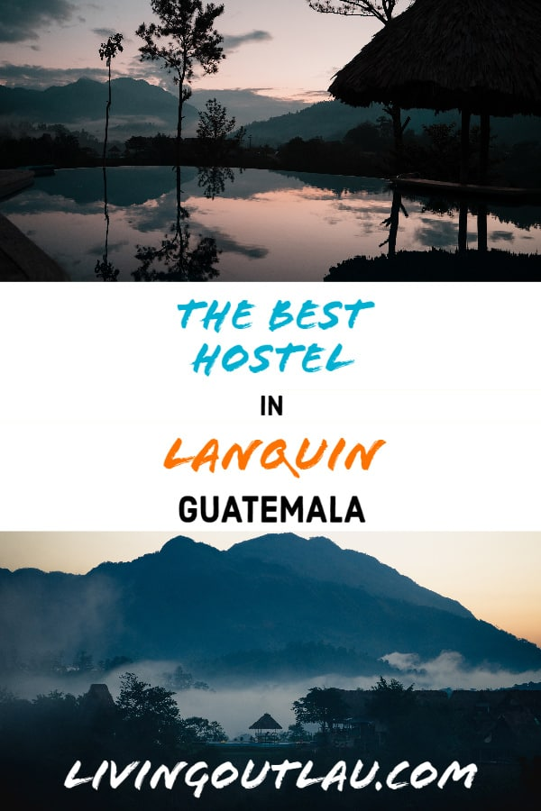 Best-Hostel-In-Lanquin-Guatemala-Semuc-Champey-Pinterest