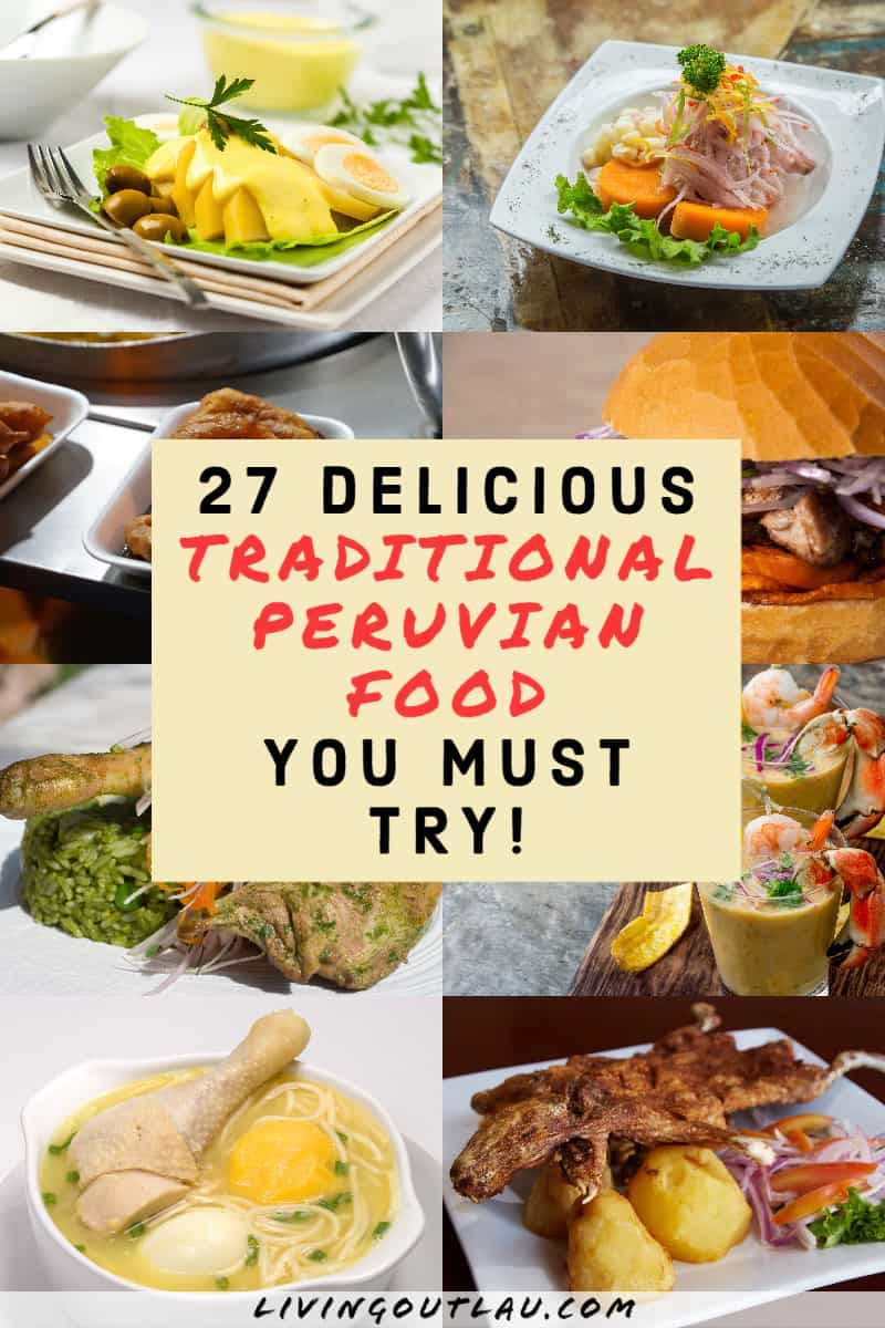 Traditional-Peruvian-Dishes-You-Must-Try-Pinterest 1
