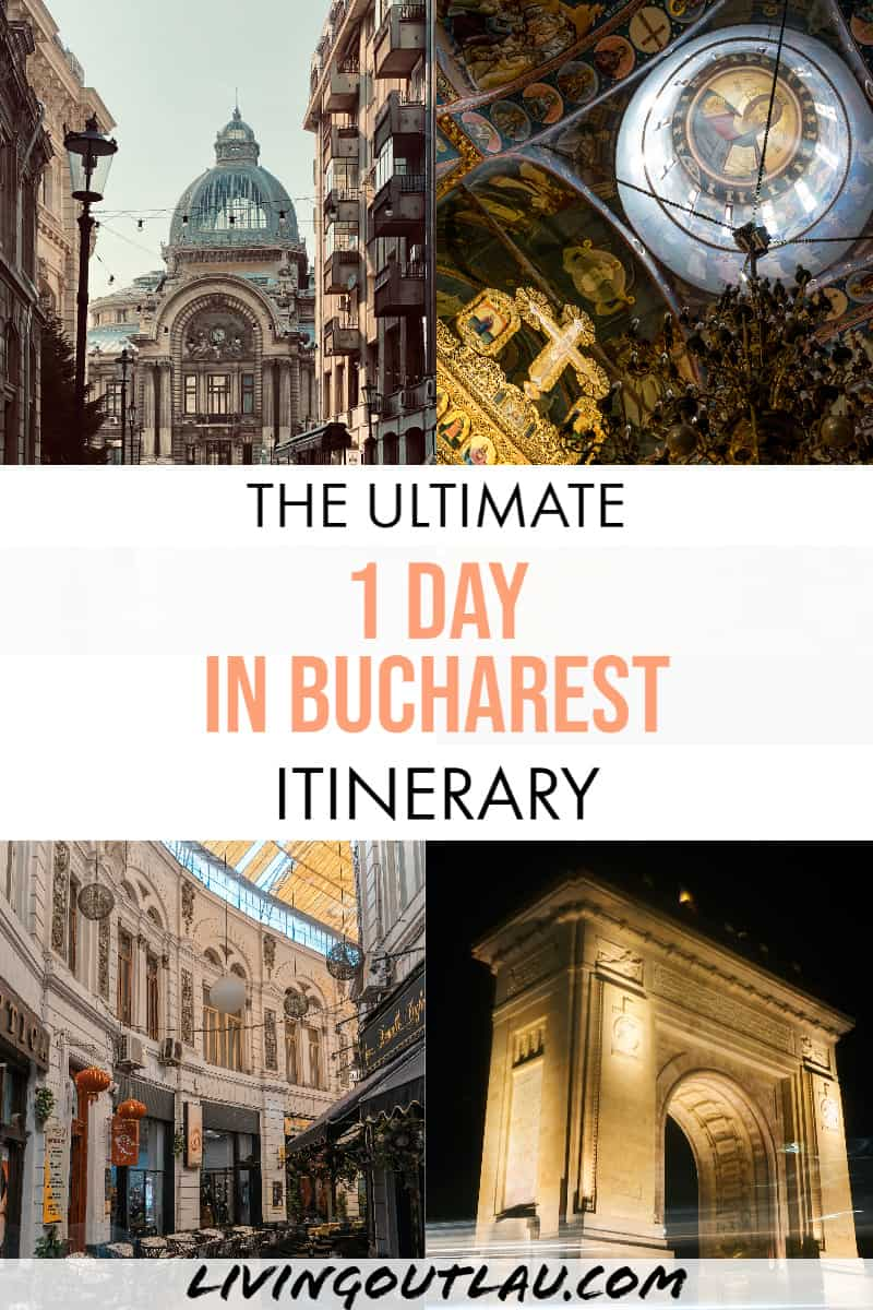 One-Day-In-Bucharest-Itinerary-Pinterest
