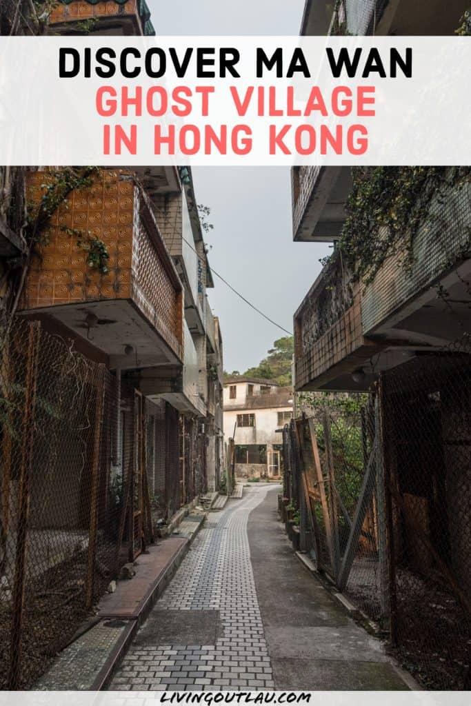 Ma Wan Ghost Village Hong Kong Pinterest