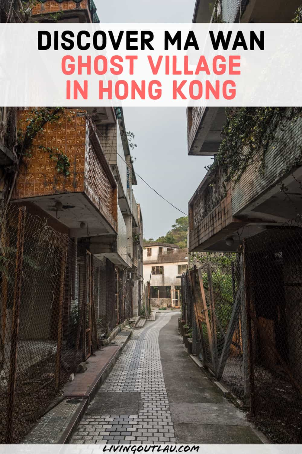 Ma Wan Ghost Village Hong Kong Pinterest