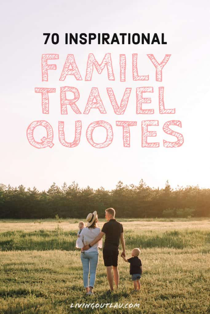 Family Travels Quotes Pinterest