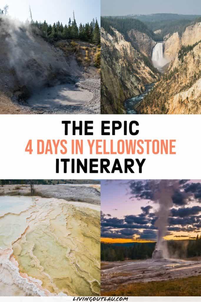 Yellowstone 4 days itinerary Pinterest